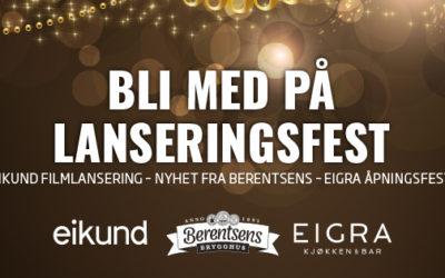Velkommen til lanseringsfest – sammen med Eikund og Berentsens Brygghus
